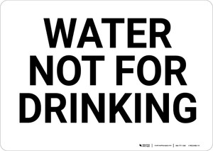 Water Not For Drinking Landscape - Wall Sign