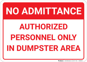 No Admittance Authorized Personnel Only In Dumpster Area Landscape - Wall Sign