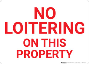 No Loitering On This Property Landscape - Wall Sign