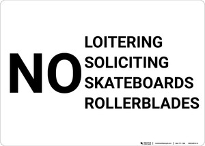 No Loitering Soliciting Skateboards Rollerblades Landscape - Wall Sign