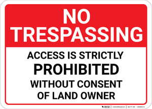 No Trespassing Access Is Strictly Prohibited Landscape - Wall Sign