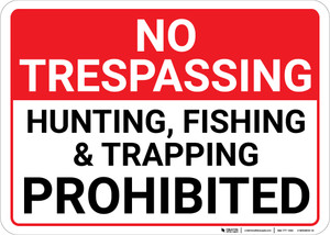 No Trespassing Hunting Fishing Trapping Prohibited Landscape - Wall Sign