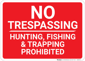 No Trespassing Hunting Fishing Trapping Prohibited Red Landscape - Wall Sign