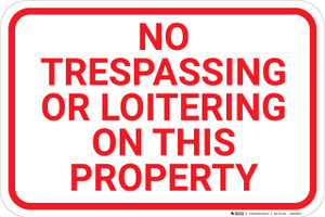 No Trespassing Or Loitering On This Property Landscape - Wall Sign