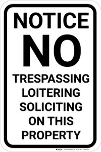 Notice No Trespassing Loitering Soliciting Portrait - Wall Sign