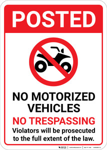 Posted No Motorized Vehicles No Trespassing with Icon Portrait - Wall Sign