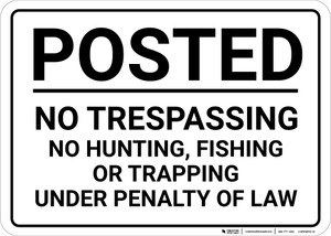Posted No Trespassing No Hunting Fishing Or Trapping Landscape - Wall Sign