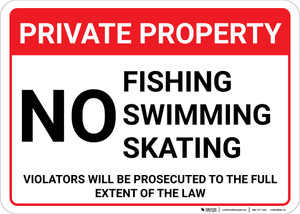 Private Property No Fishing Swimming Skating Landscape - Wall Sign
