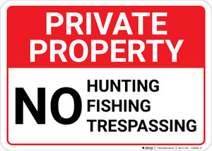 Private Property No Hunting Fishing Trespassing Landscape - Wall Sign