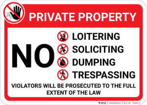Private Property No Loitering Soliciting Dumping Trespassing with Icons Landscape - Wall Sign