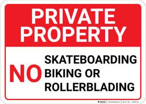 Private Property No Skateboarding Biking or Rollerblading Landscape - Wall Sign