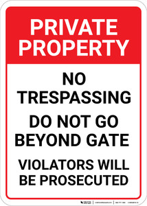 Private Property No Trespassing Beyond Gate Portrait - Wall Sign