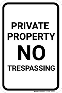 Private Property No Trespassing Black and White Portrait - Wall Sign