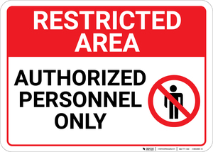 Restricted Area Authorized Personnel Only with Icon Landscape - Wall Sign