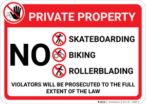 Private Property: No Trespassing Skateboarding Biking Rollerblading with Icons Violators Prosecuted Landscape - Wall Sign