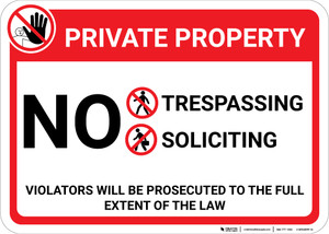 Private Property: No Trespassing Soliciting With Icons Violators Prosecuted Landscape - Wall Sign