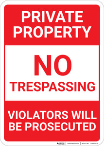 Private Property: Private Property Trespassing Underlined Violators Prosecuted Landscape - Wall Sign