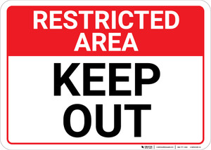 Restricted Area: Keep Out Landscape - Wall Sign
