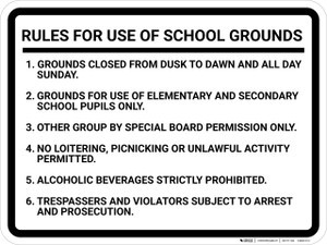 Rules For Use of School Grounds: Numbered List Six Rules Landscape - Wall Sign