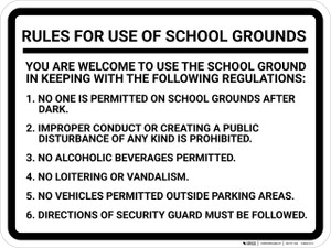 Rules For Use of School Grounds: Welcome To Use The School Grounds Following Regulations Landscape - Wall Sign