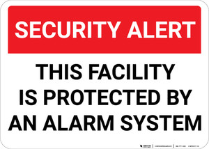 Security Alert: This Facility Protected By Alarm System Landscape - Wall Sign