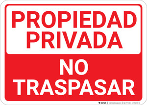Private Property: No Trespassing Spanish Landscape - Wall Sign