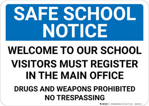 Safe School Notice: Welcome To Our School Landscape - Wall Sign