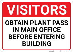 Visitors: Obtain Plant Pass In Main Office Before Entering Building Landscape - Wall Sign