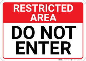 Restricted Area: Do Not Enter Landscape  - Wall Sign