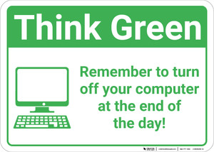 Think Green:Remember To Turn Off Computer At End Of Day Computer Icon Landscape - Wall Sign