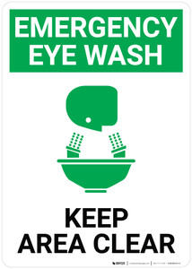 Emergency Eyewash Keep Area Clear with Icon Portrait - Wall Sign