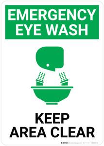Emergency Eyewash Keep Area Clear with Icon Portrait - Wall Sign