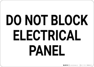 Do Not Block Electrical Panel Landscape - Wall Sign