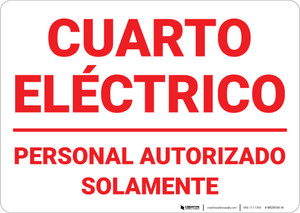 Electrical Room Authorized Personnel Only Spanish - Wall Sign