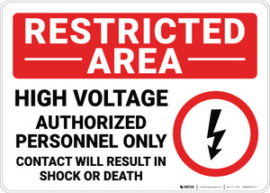 Restricted Area High Voltage Authorized Personnel Only with Icon Landscape - Wall Sign