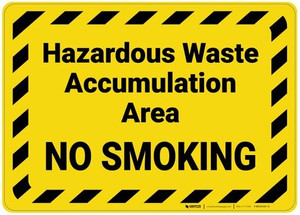 Hazardous Waste Accumulation No Smoking with Hazard Border Landscape - Wall Sign