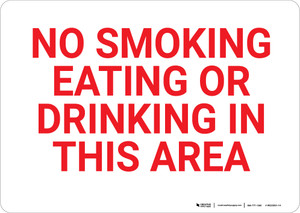 No Smoking Eating Or Drinking In This Area Landscape - Wall Sign