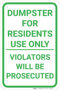 Dumpster For Residents Only Violators Prosecuted Portrait - Wall Sign