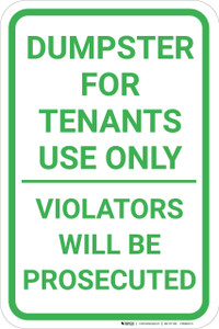 Dumpster For Tenants Use Only Portrait - Wall Sign