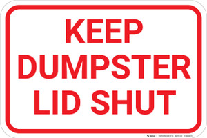 Keep Dumpster Lid Shut - Wall Sign