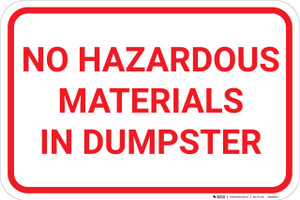 No Hazardous Materials In Dumpster Landscape - Wall Sign