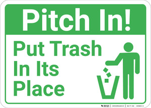 Pitch In Put Trash In Its Place with Icon Landscape - Wall Sign