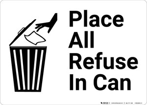 Place All Refuse In Can with Icon Landscape - Wall Sign