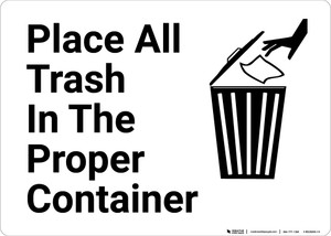 Place Trash In Proper Container with Icon Landscape - Wall Sign