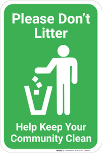 Please Dont Litter Help Keep Your Community Clean with Icon Portrait - Wall Sign