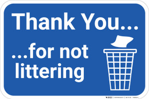 Thank You For Not Littering with Icon Landscape - Wall Sign
