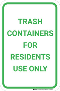 Trash Containers For Residents Use Only Portrait - Wall Sign