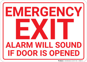 Emergency Exit Alarm Will Sound If Door Is Opened Landscape - Wall Sign