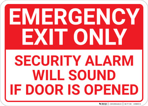 Emergency Exit Only Security Alarm Will Sound Landscape - Wall Sign