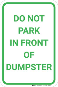 Do Not Park In Front Of Dumpster Portrait - Wall Sign